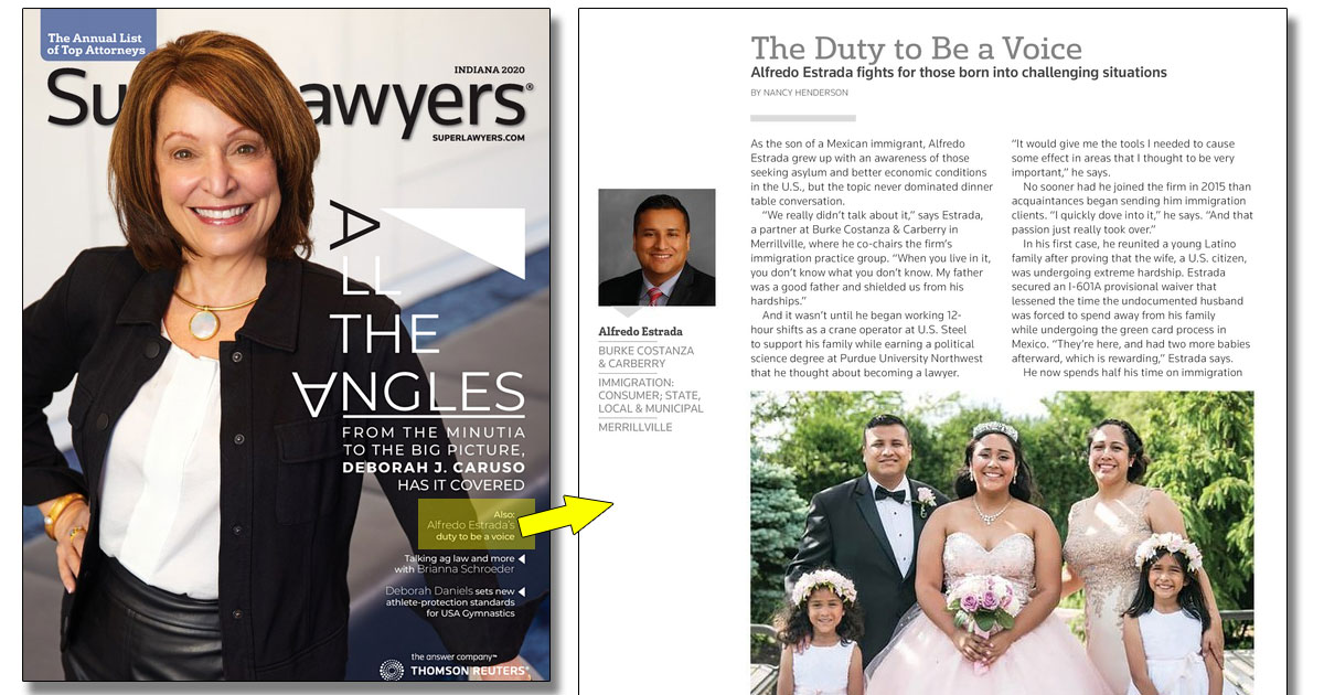 The Duty to Be a Voice – Alfredo Estrada Featured in Indiana 2020 Super Lawyers Magazine ®